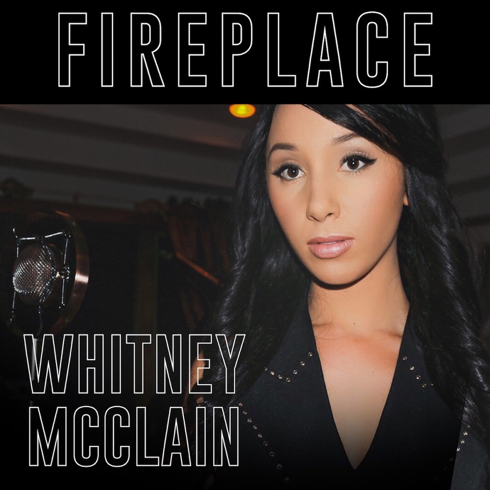 MP3: Whitney McClain - Fireplace [Prod. Da Beatfreakz]