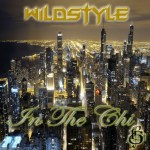 MP3: Wildstyle (@WildstyleMusic) » In The Chi