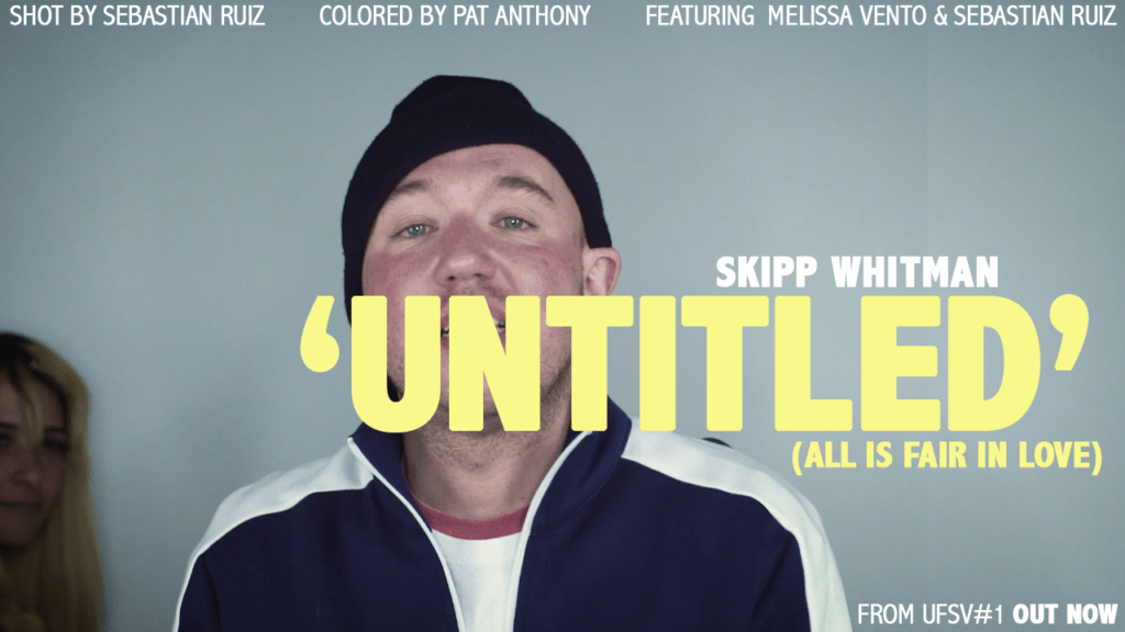 #Video: Skipp Whitman - Untitled (All Is Fair In Love) [@SkippWhitman]