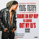 MP3: Stream 'Shame On Hip Hop Fa Leaving Out My DJs' By @Young_Memph