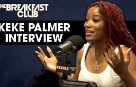 Keke Palmer Opens Up About Anxiety & Depression, Talks Trey Songz, New Music, & More w/The Breakfast Club (@KekePalmer)
