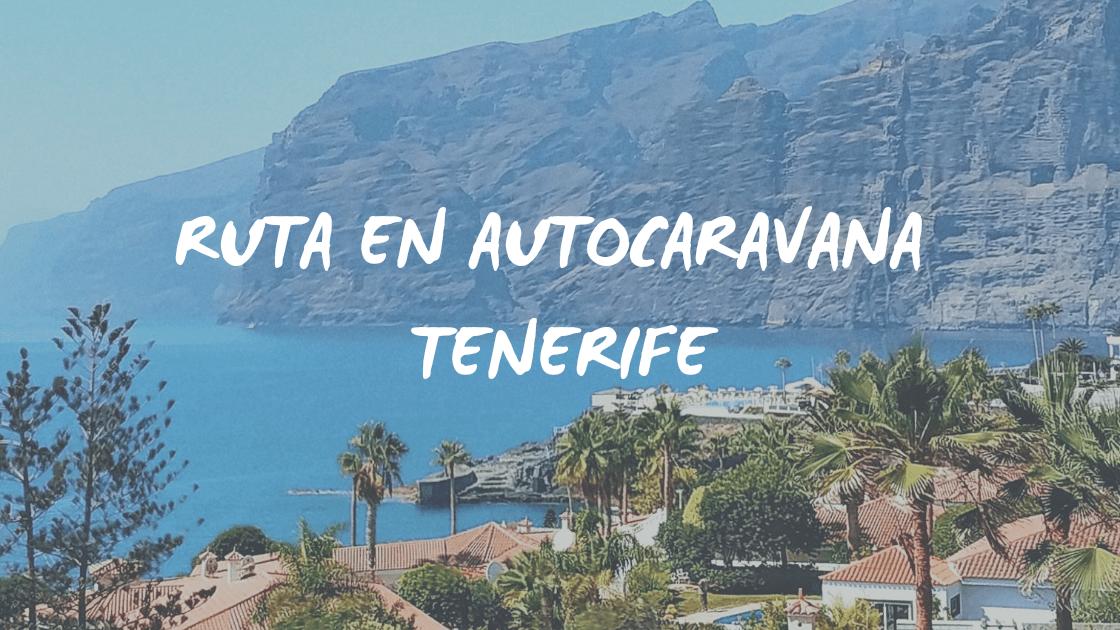 Enlace a Ruta en autocaravana Tenerife