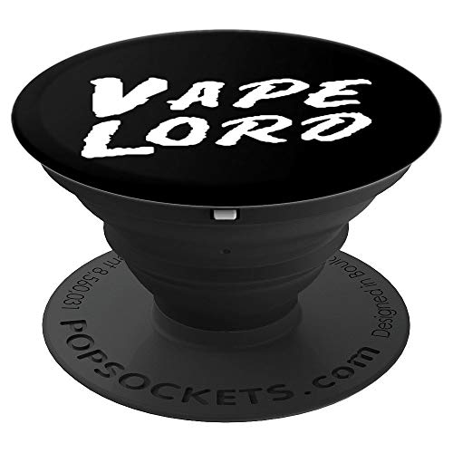 Vape Lord – Vaping Gift For Vape Mod Enthusiast Vapers PopSockets Support et Grip pour Smartphones et Tablettes