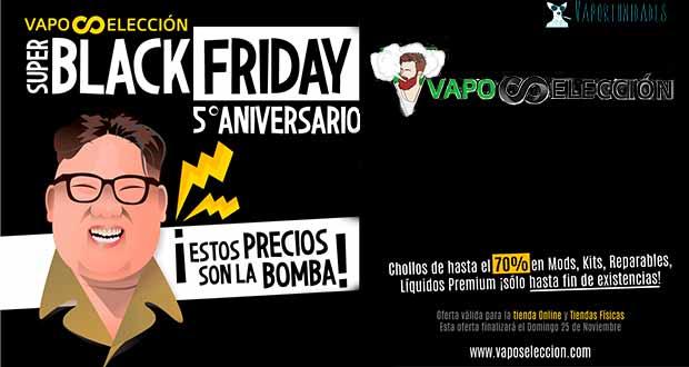 Black Friday - En Vaposelección