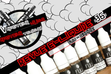E-Liquid Review - Fuu Range - FR / UK - #36