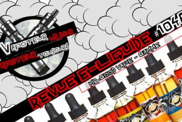 E-Liquid Review - Mr. Good Vape - Часть 1 - US - #104a