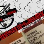 Revue E-Liquide – Grumpy's Hooch de S&S Mods – USA – #77