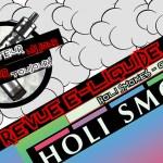 Revue E-Liquide – Holi Smokes – USA / NZ – #92
