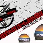 Revue E-Liquide – Mountain Vapor – Partie 2 – USA – #37b