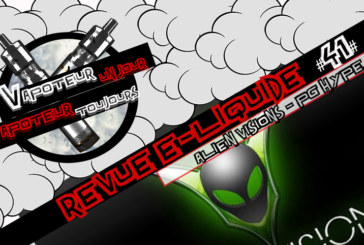 E-Liquid Review - Alien Visions Pg Hype - USA - #41