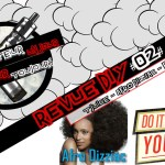 La Revue DIY # 2 - AFRO DIZZIAC / ΔΑΣΙΚΗ ΥΠΟΘΕΣΗ - T-JUICE (ΗΒ)