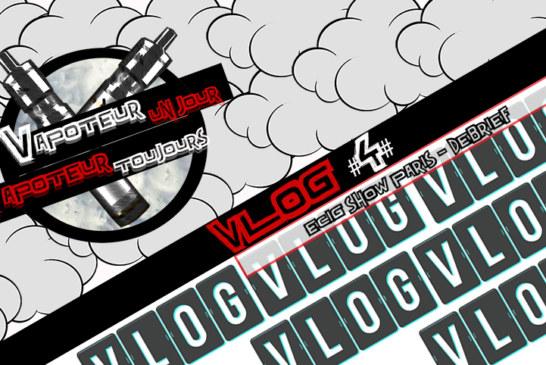 Vlog 4 - E-Cig Show - פריז (ביקור ותחקיר)
