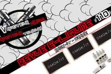 Revue E-Liquide – Gamme de Smok It – FR – #110