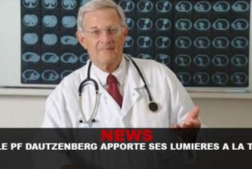 NEWS : Le Pr. Dautzenberg apporte ses lumières à la TV !