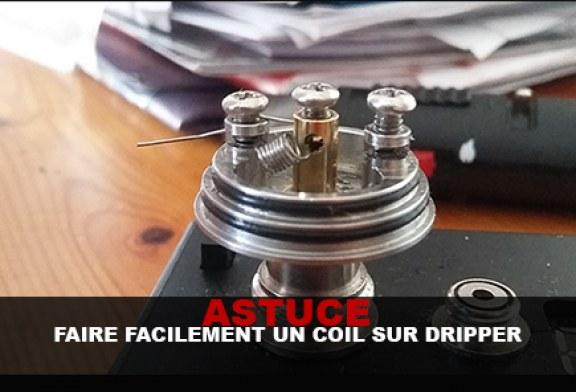 ASTUCES : Faire facilement un coil sur dripper !