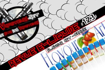 Revue E-Liquide #123 – FLAVOUR ART- GAMME (IT)