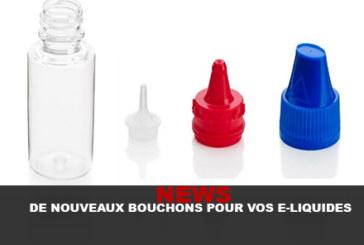 NEWS : De nouveaux bouchons pour vos E-liquides !