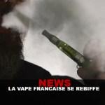 חדשות: vape הצרפתי הוא מורד!