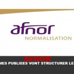 AFNOR: the published standards will structure the market!