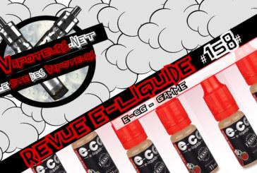Revue E-Liquide #158 – E-CG – GAMME (FR)