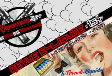 Revue E-Liquide #154 – LE FRENCH LIQUIDE – CITRON /CACTUS/ THE PECHE (FR)