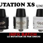 INFO BATCH : Mutation XS (Unicig)