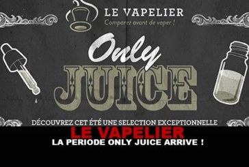 "THE VAPELIER: The ""Only Juice"" period is coming!"