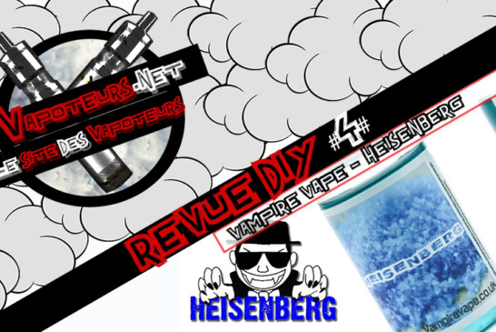 The DIY Review #4 - HEISENBERG - VAMPIRE VAPE (Reino Unido)