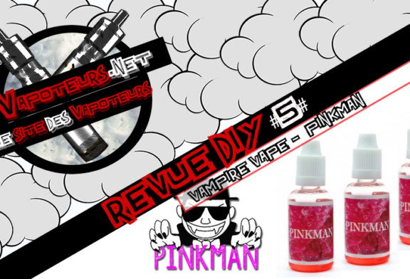 The DIY Review #5 - PINKMAN - VAMPIRE VAPE (Reino Unido)