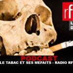 "PODCAST: ""טבק ואת misdeeds"" על RFI"