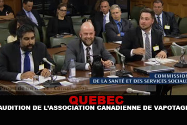 QUEBEC : Audition de l'association canadienne de vapotage.