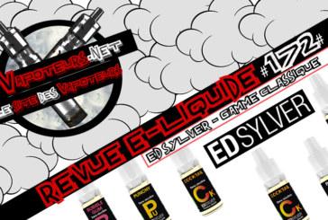 E-Liquid Review #172 - ED SYLVER - CLASSIC RANGE (FR)
