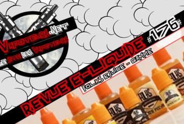 E-Liquid Review # 176 - FOLKS E-JUICE - RANGE (VS)