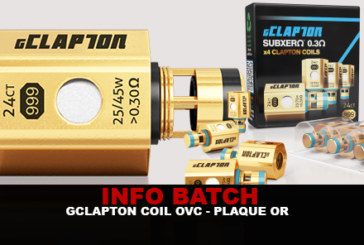INFO BATCH : Gclapton Coil OVC (Plaqué Or 24 carats)