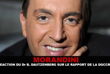 MORANDINI : Réaction du Pr B.Dautzenberg sur le rapport de la DGCCRF !