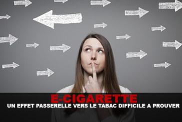 E-CIG : Un effet passerelle vers le tabac difficile a prouver.