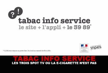 TABAC INFO SERVICE : Les 3 spots Tv où l'e-cigarette n'est pas !