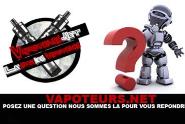 VAPOTEURS.NET: שאל את השאלות שלך, אנחנו כאן כדי לענות לך!