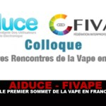 AIDUCE – FIVAPE : Le premier sommet de la vape en France !