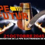 21 Octobre 2045 : L'invention de la pipe électronique en bois ?