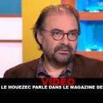 VIDEO : Jacques le Houezec parle dans le magazine de la santé.