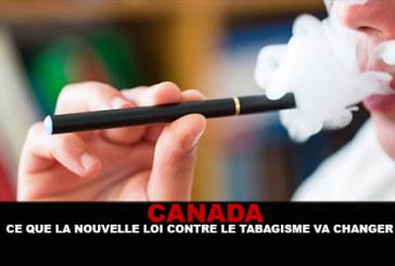 CANADA : Ce que la nouvelle loi contre le tabagisme va changer !