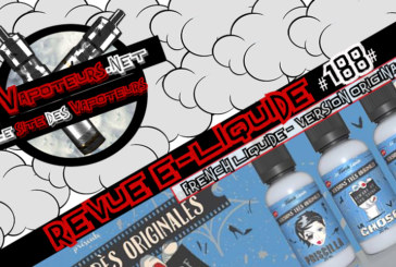 Revue E-Liquide #188 – LE FRENCH LIQUIDE – VERSION TRES ORIGINALE (FR)