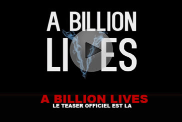 A BILLION LIVES: The official teaser is here!
