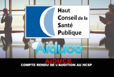 AIDUCE : Compte rendu de l'audition au HCSP.
