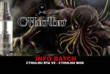 INFO BATCH : Cthulhu RTA V2 (Cthulhu Mod)