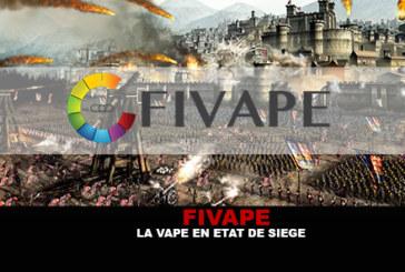 FIVAPE : La vape en état de siège !