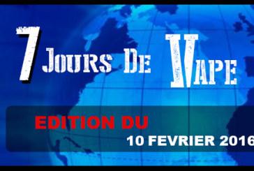 7 ימים של VAPE: מהדורה של 10 פברואר 2016