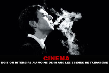 CINEMA: Must we forbid at least 18 years smoking scenes?