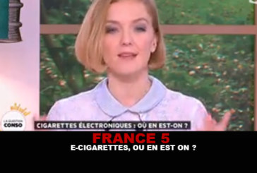 FRANCE 5: E- סיגריות, איפה אנחנו?